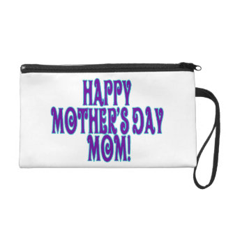 Happy Mothers Day Mom Wristlet