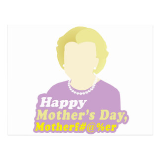 Happy Mother's Day, Motherf__er Postcard