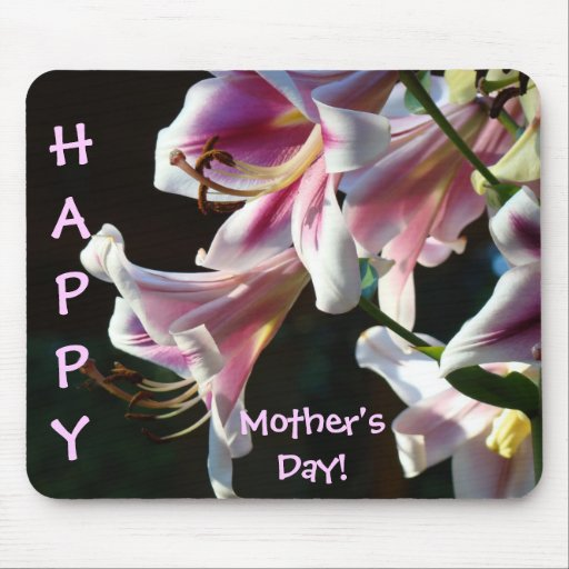 Happy Mother's Day! mousepad gifts Pink Lilies