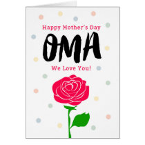 Happy Mother's Day, Oma, You Mean Everything