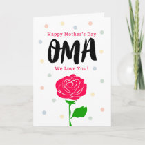 Happy Mother's Day, Oma, You Mean Everything Card
