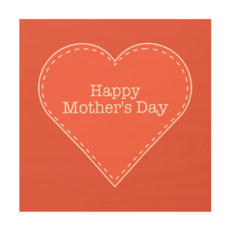Happy Mother's Day Orange Wood Canvas