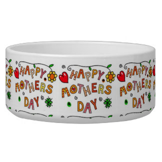Happy Mothers Day Pet Food Bowl