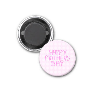 Happy Mothers Day. Pink Flower Pattern 1 Inch Round Magnet
