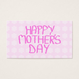 Happy Mothers Day. Pink Flower Pattern Business Card