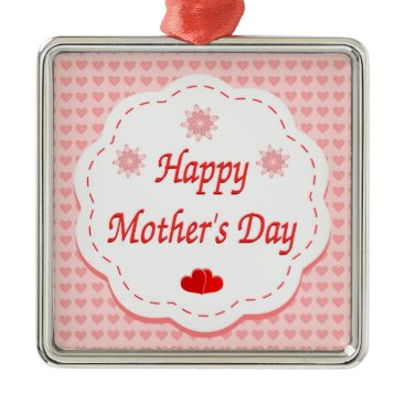 """Valentines Themed """"HAPPY MOTHER'S DAY """" PINK HEARTS METAL ORNAMENT"""