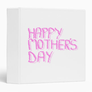 Happy Mothers Day.  Pink Letters. Binder