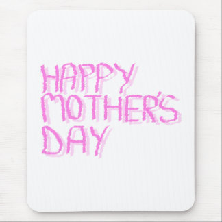 Happy Mothers Day.  Pink Letters. Mouse Pad