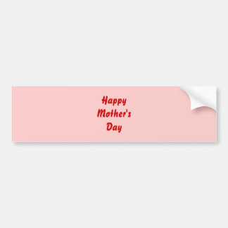Happy Mothers Day. Red and Pink. Custom Car Bumper Sticker
