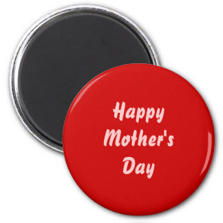Happy Mothers Day. Red and Pink. Custom Magnet