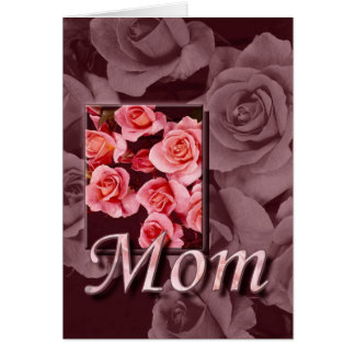 Happy Mother's Day Roses For Mom Card