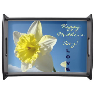 Happy Mother's Day! serving trays LOVE Daffodils