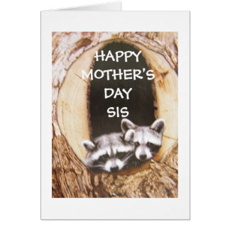 """""""HAPPY MOTHERS' DAY *SIS* HAPPY YOU ARE MY SISTER CARD"""