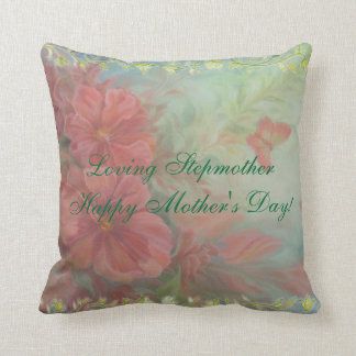 "Happy Mother's Day Stepmother ""Loving Stepmother"" Throw Pillow"
