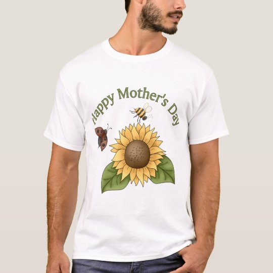 happy Mothers Day Sunflower, Butterfly, Bee T-Shirt
