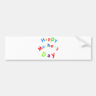 Happy Mothers Day Text Bumper Sticker