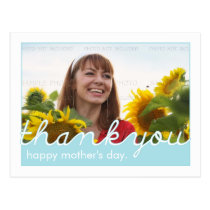 Happy Mothers Day Thank You, Mom Blue White Photo Postcard