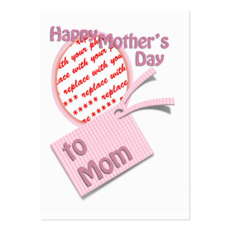 Happy Mother's Day to Mom Photo Frame Business Cards