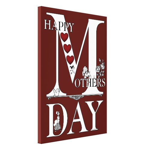 Happy Mothers Day Wrapped Canvas - Pretty Mothers day wall art