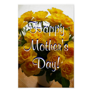 Happy Mother's Day Yellow Roses Poster
