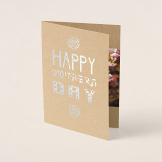 Happy Mother's Day - your photo - silver Foil Card