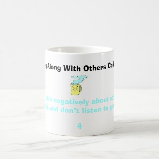 happy mug, Refuse to talk negatively about othe... Coffee Mug