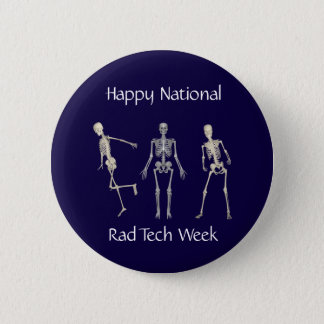 Happy National Rad Tech Week Pinback Button