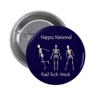 Happy National Rad Tech Week Pinback Button
