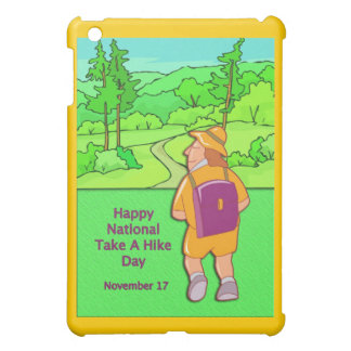 Happy National Take A Hike Day November 17 Case For The iPad Mini