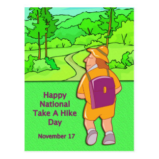 Happy National Take A Hike Day November 17 Postcard