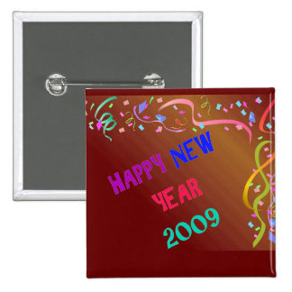 HAPPY NEW YEAR 2009 2 INCH SQUARE BUTTON
