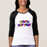 Happy New Year Color 4 Tee Shirt