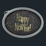 "Happy New Year - Gold Text on Black Confetti Oval Belt Buckle<br><div class=""desc"">Here at    *New Years Celebration* Store,   you&#39;ll find designs for the coming New Year! Invitations,  labels,  tee shirts and more. Click the - NEWYEARSCELEBRATION - tag to see more products or visit the store to see the designs that are available. Contact me for information about new products.</div>"