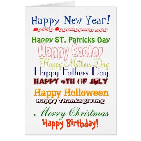 Happy New Year!, Happy Valentines day, Happy ST... Card