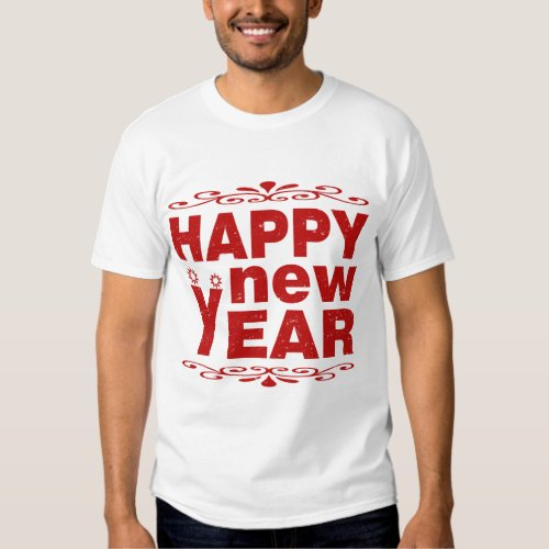 HAPPY NEW YEAR T SHIRT