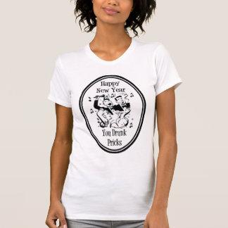 Happy New Year You Drunk Pricks B&W T-Shirt