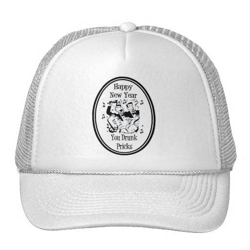 Happy New Year You Drunk Pricks B&W Trucker Hat