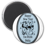 Happy New Year You Drunk Pricks Blue Fridge Magnet