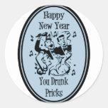Happy New Year You Drunk Pricks Blue Classic Round Sticker