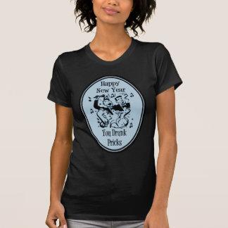 Happy New Year You Drunk Pricks Blue T-Shirt