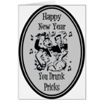 Happy New Year You Drunk Pricks- Grey Greeting Cards
