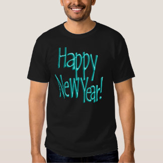 Happy New Years Text Turquoise T-Shirt