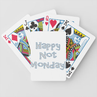 Happy Not Monday! Bicycle Playing Cards