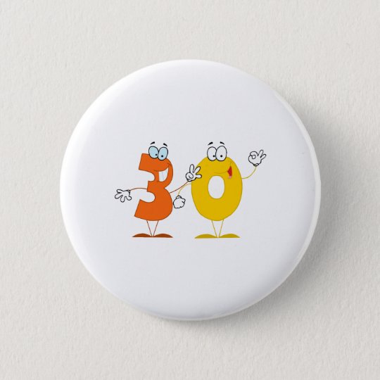 Happy Number 30 Pinback Button