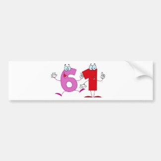 Happy Number 61 Bumper Sticker