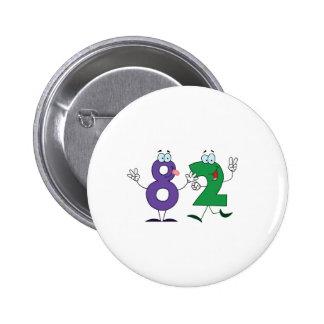 Happy Number 82 2 Inch Round Button