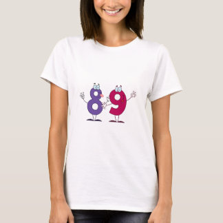 Happy Number 89 T-Shirt