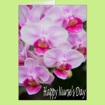 Happy Nurse's Day Pink Orchids Card