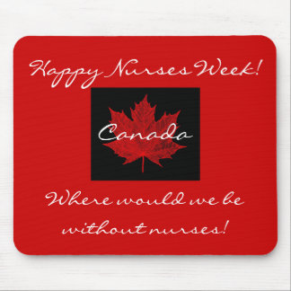 Happy Nurses Week-Canada eh! Mouse Pad