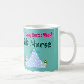 Happy Nurses Week OB Nurse Coffee Mug